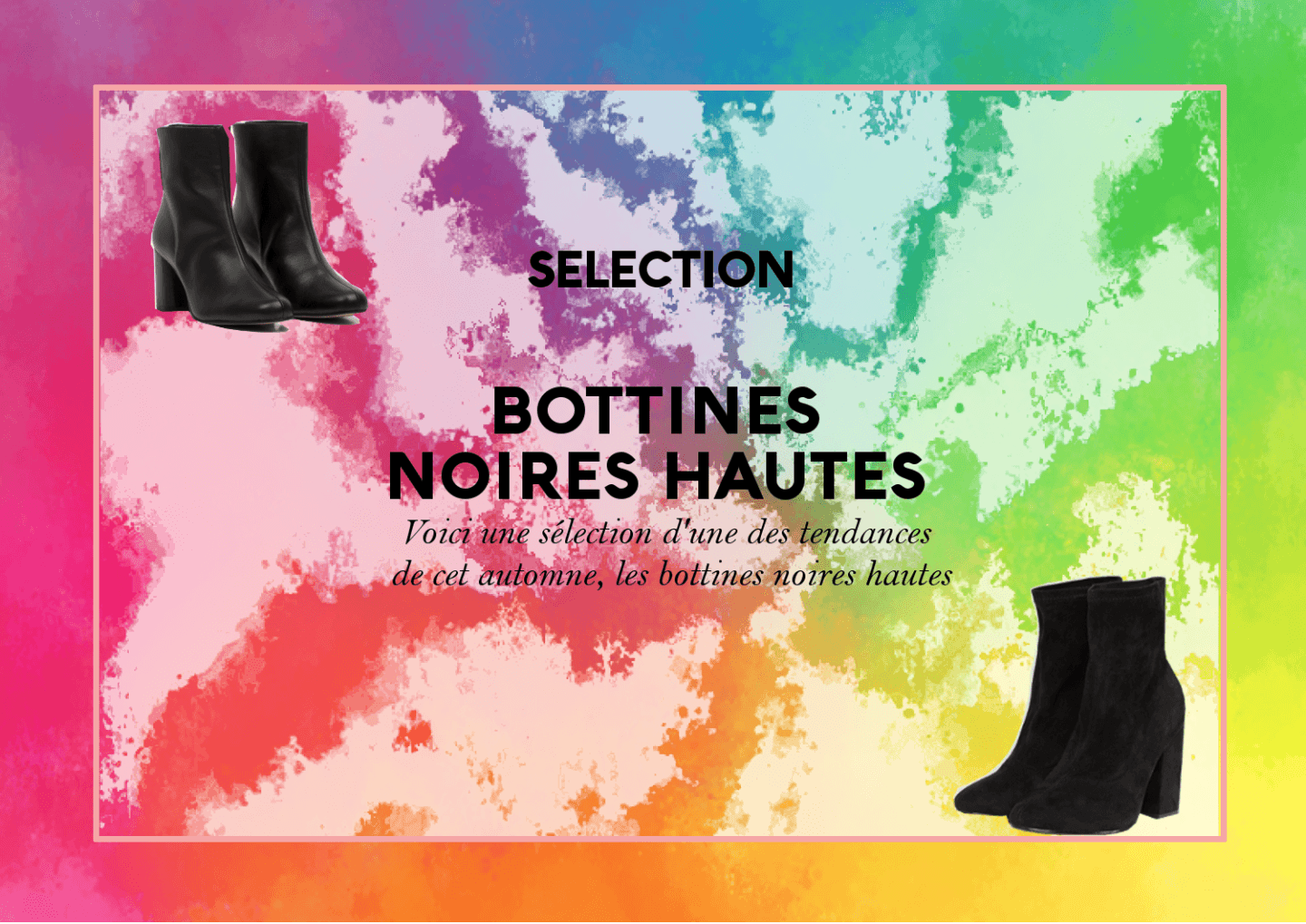 SELECTION #1 : BOTTINES NOIRES HAUTES